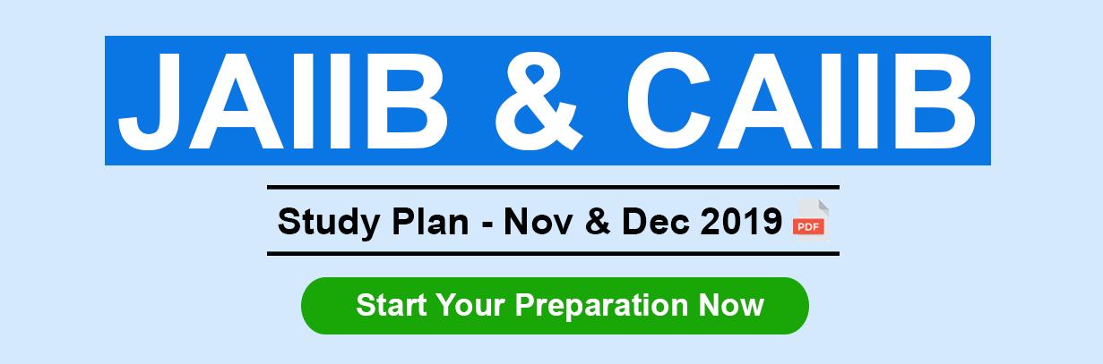 JAIIB & CAIIB Study Plan - Nov & Dec 2019