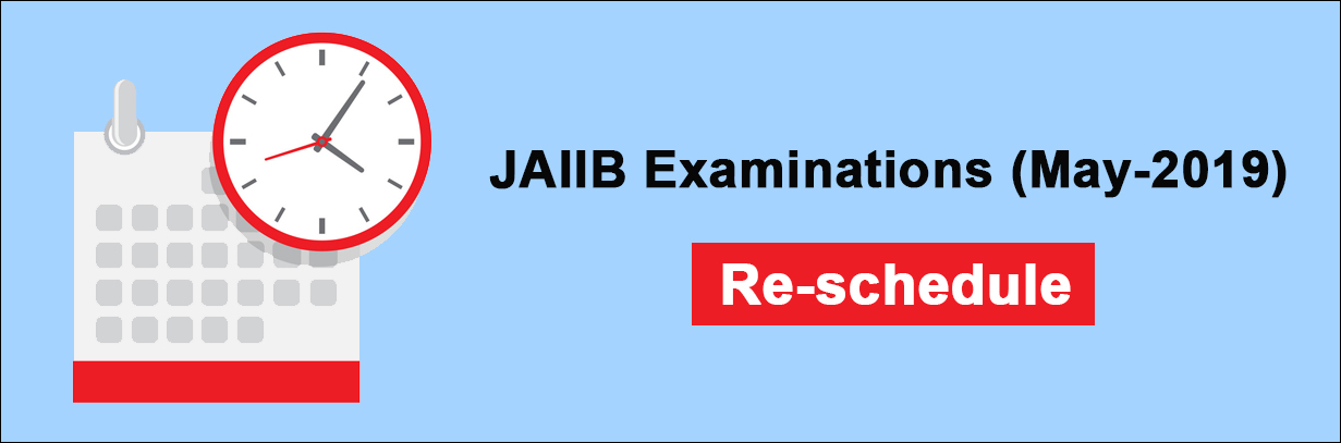 Re-schedule JAIIB Exam Dates