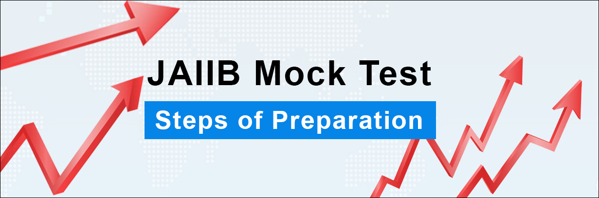 steps of jaiib mock test preparation
